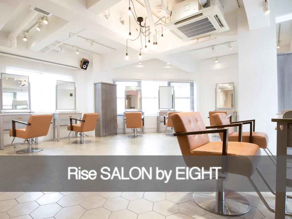 渋谷の美容室エイト'-EIGHT-'のRISE-SALONbyE店舗紹介top2